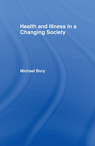 9780415115148: Health and Illness in a Changing Society