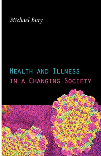9780415115155: Health and Illness in a Changing Society