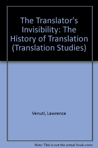 9780415115377: The Translator's Invisibility: A History of Translation