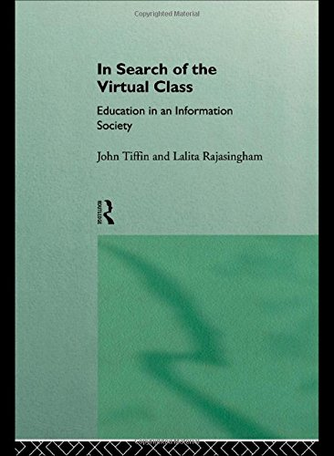 9780415115568: In Search of the Virtual Class: Education in an Information Society