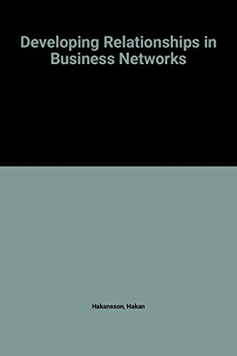9780415115704: Developing Relationships in Business Networks