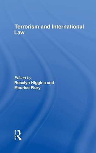 Terrorism and International Law: R. Higgins