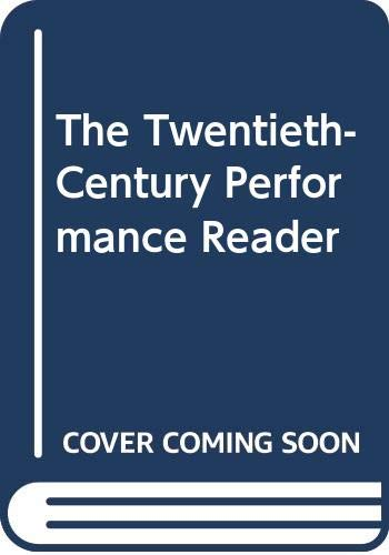 9780415116275: The Twentieth-Century Performance Reader
