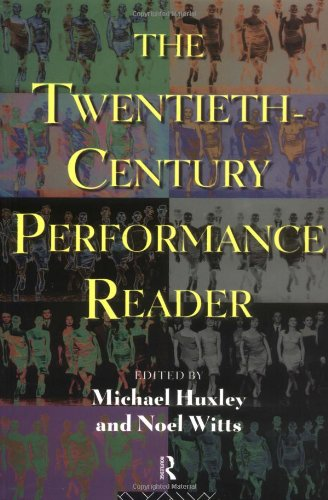 9780415116282: The Twentieth-Century Performance Reader