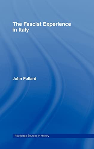 9780415116312: The Fascist Experience in Italy (Routledge Sources in History)