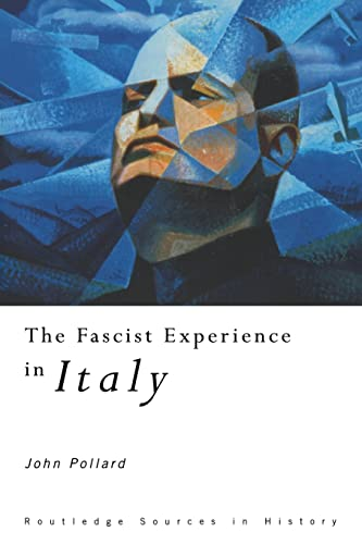 9780415116329: The Fascist Experience in Italy (Routledge Sources in History)