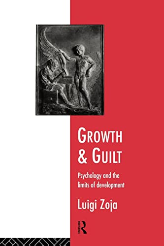 9780415116619: Growth and Guilt: Psychology and the Limits of Development (Studies; 13)