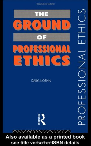 9780415116664: The Ground of Professional Ethics