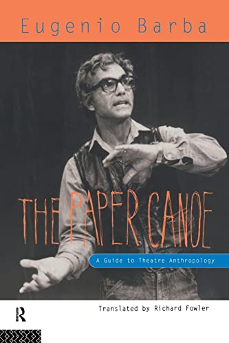 9780415116749: The Paper Canoe: A Guide to Theatre Anthropology
