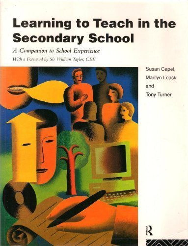 9780415116800: Learning To Teach In The Secondary School: A Companion Guide to School Experience