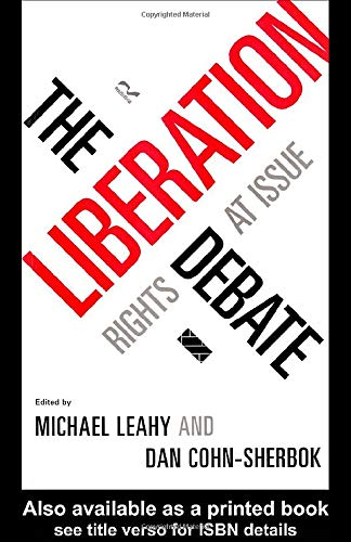 9780415116930: The Liberation Debate: Rights at Issue