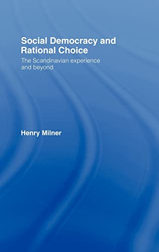 9780415116992: Social Democracy and Rational Choice