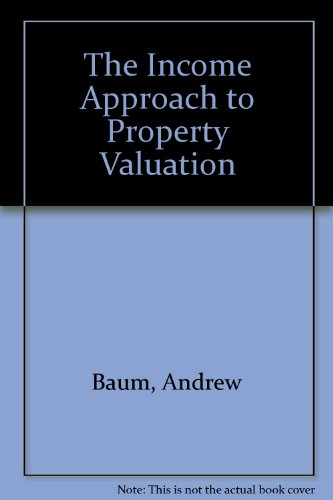 9780415117098: The Income Approach to Property Valuation