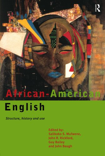 9780415117333: African-American English: Structure, History and Use