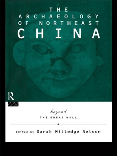 9780415117555: The Archaeology of Northeast China: Beyond the Great Wall