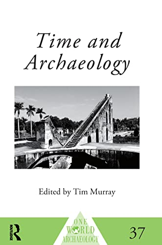 9780415117623: Time and Archaeology (One World Archaeology)