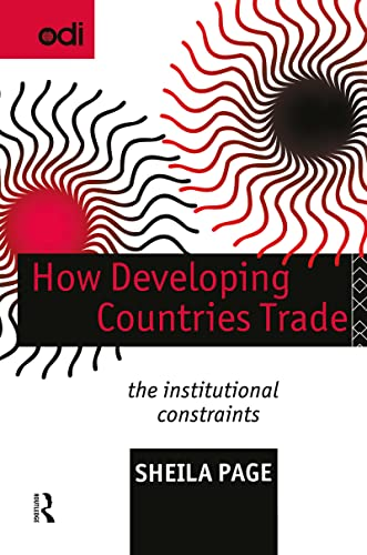 How Developing Countries Trade: The Institutional Constraints: Page, Sheila