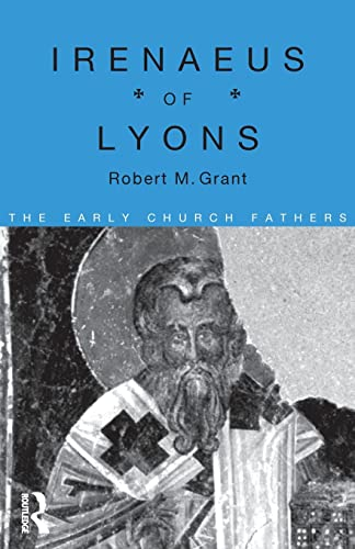 9780415118385: Irenaeus of Lyons (The Early Church Fathers)