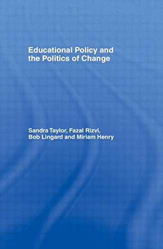 9780415118712: Educational Policy and the Politics of Change