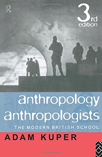 9780415118958: Anthropology and Anthropologists: The Modern British School