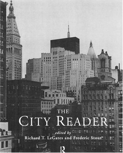 The City Reader: Richard T. Legates,