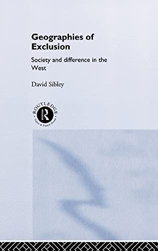 9780415119245: Geographies of Exclusion: Society and Difference in the West