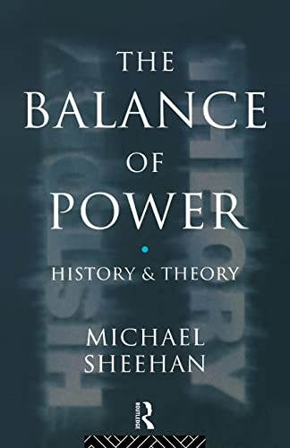 9780415119313: The Balance of Power: History and Theory