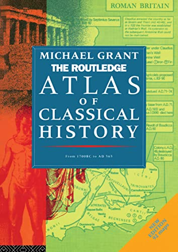9780415119351: The Routledge Atlas of Classical History: From 1700 BC to AD 565 (Routledge Historical Atlases)