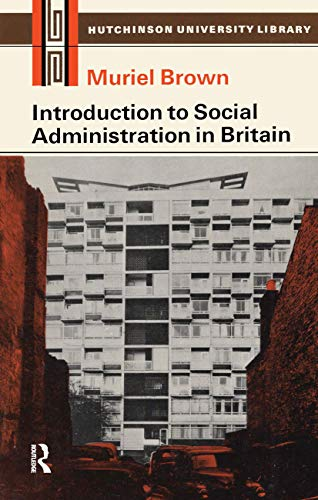 9780415119368: Introduction to Social Administration in Britain