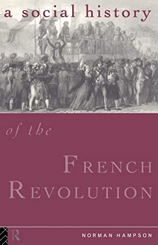 9780415119528: A Social History of the French Revolution