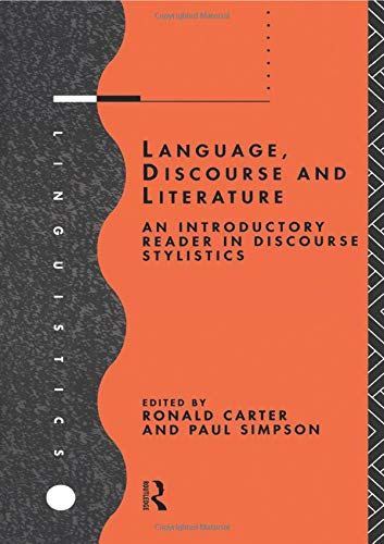 9780415119535: Language, Discourse and Literature: An Introductory Reader in Discourse Stylistics