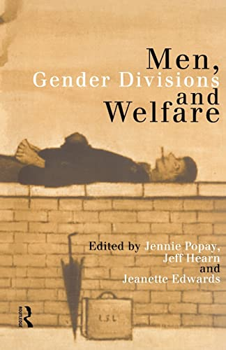 Men, Gender Divisions and Welfare: Jennie Popay