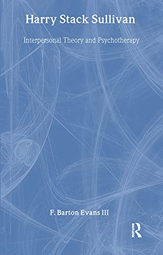 9780415119726: Harry Stack Sullivan: Interpersonal Theory and Psychotherapy (Makers of Modern Psychotherapy)