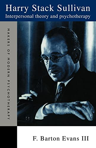 9780415119733: Harry Stack Sullivan: Interpersonal Theory and Psychotherapy (Makers of Modern Psychotherapy)