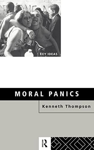 9780415119771: Moral Panics