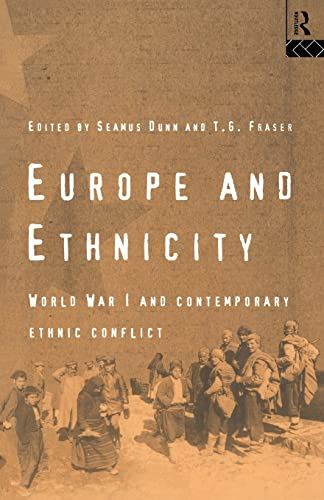9780415119962: Europe and Ethnicity: The First World War and Contemporary Ethnic Conflict