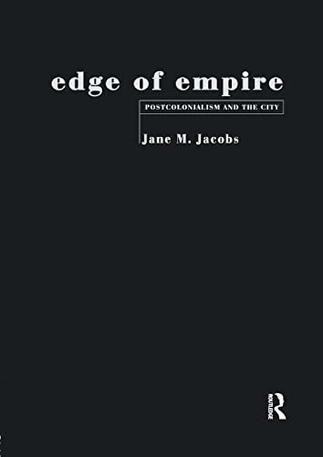 9780415120074: Edge of Empire: Postcolonialism and the City