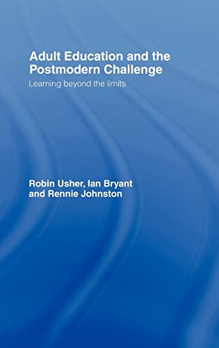 9780415120203: Adult Education and the Postmodern Challenge: Learning Beyond the Limits