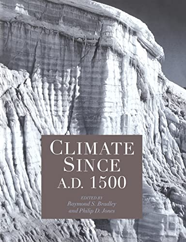 9780415120302: Climate since AD 1500
