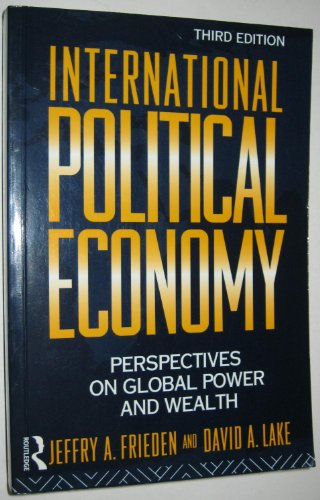 International Political Economy: Perspectives on Global Power