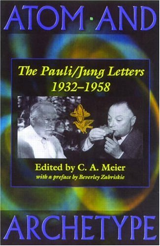 9780415120784: Atom and Archetype: The Pauli/Jung Letters 1932-1958