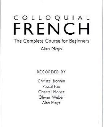 9780415120906: Colloquial French: A Complete Language Course (Colloquial Series)