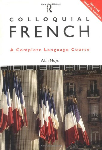 9780415120913: Colloquial French: A Complete Language Course (Colloquial Series)