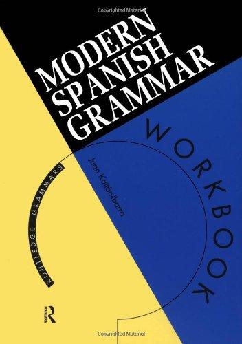9780415120999: Modern Spanish Grammar Workbook (Modern Grammar Workbooks)