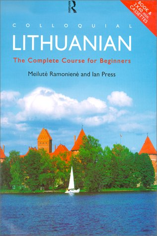 9780415121057: Colloquial Lithuanian: The Complete Course for Beginners