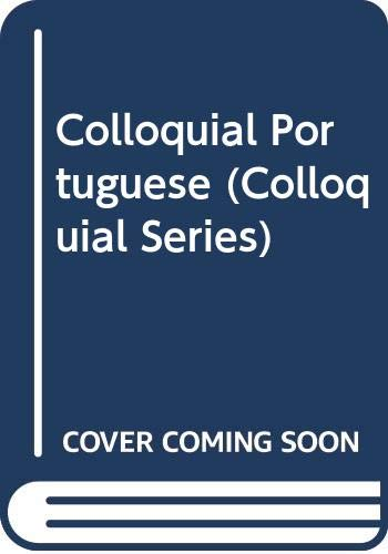 9780415121064: Colloquial Portuguese (Colloquial Series)