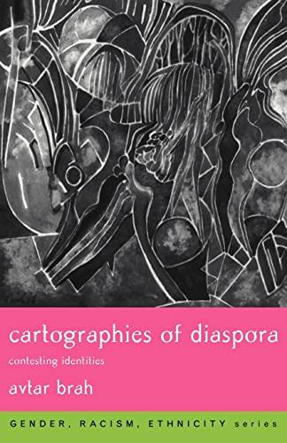 9780415121262: Cartographies of Diaspora: Contesting Identities (Gender, Race, Ethnicity)