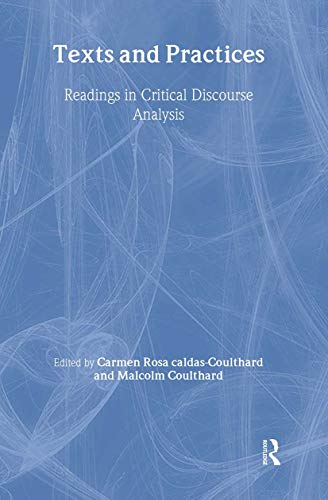 9780415121439: Texts and Practices: Readings in Critical Discourse Analysis