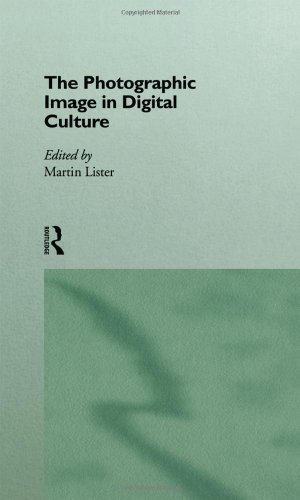 9780415121569: The Photographic Image in Digital Culture (Comedia)
