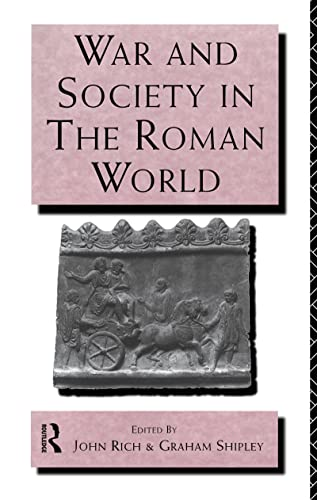 9780415121675: War and Society in the Roman World (Leicester-Nottingham Studies in Ancient Society)